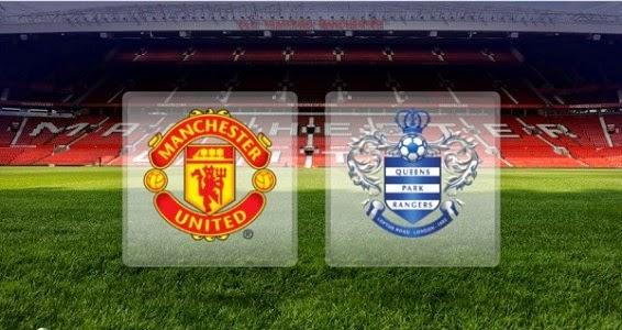 Situs Judi Bola : Preview Liga Inggris Manchester United Vs Queens Park Ranger