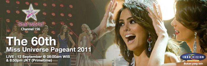 Jadwal acara siaran Miss Universe 2011 di Star World. Lokasi dan panggung acara Miss Universe 2011. Daftar peserta, finalis dan kontestan Miss Universe 2011.