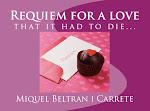 Requiem por un amor que debe morir. La senda del desamor.