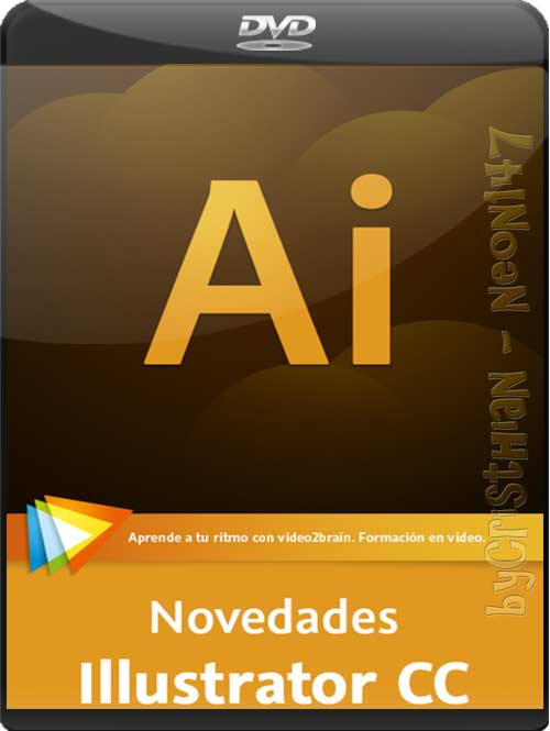 Novedades Illustrator CC (VIDEO2BRAIN) (2013) - Lo nuevo de Adobe Creative Cloud