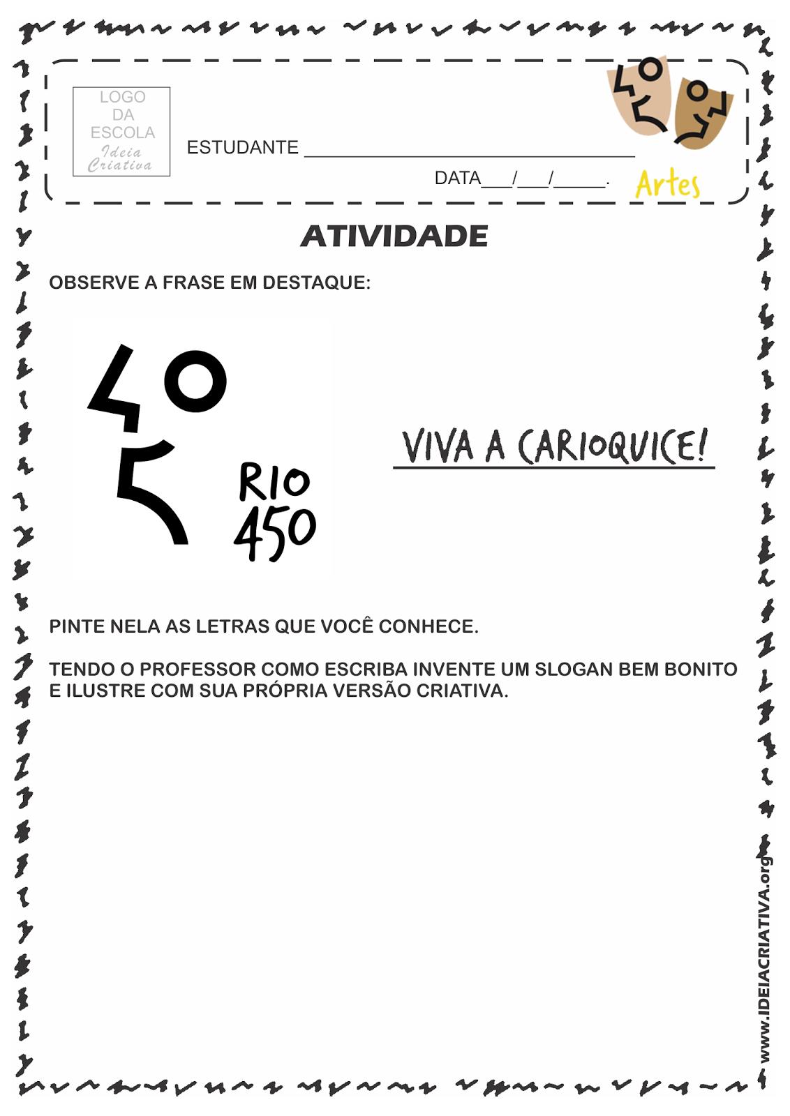 Atividade Rio 450 Anos Criando Slogan e Conceito Criativo  com o símbolo da Logomarca Rio 450 Anos