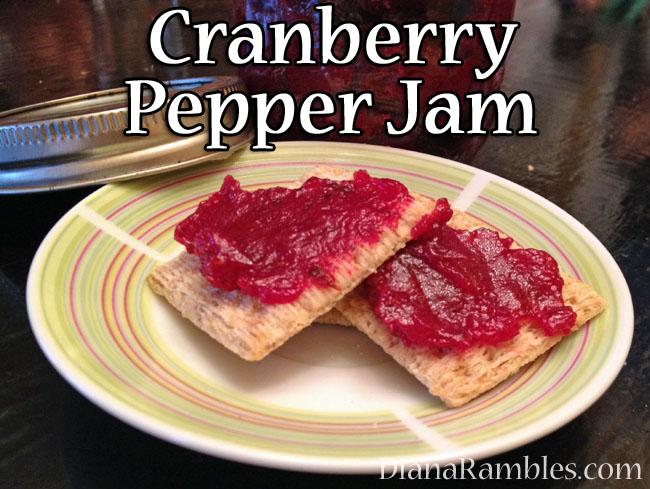 Diana Rambles: Cranberry Pepper Jam