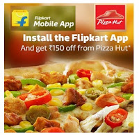 Downloading Flipkart App : Get Free Pizzahut Rs. 150 Off on Rs. 300