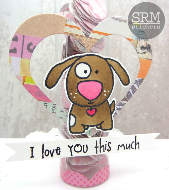 SRM Stickers Blog - Love you this MUCH! by Annette - #tube #minitube #love #valenties #stickers #clearstamps #janesdoodles
