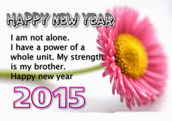 Top Class New Year 2015 Quotes – For Brother