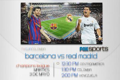 FOX Sports, Caracol | Barcelona vs Real Madrid, Champions League