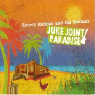 Jimmy Junkins & The Soulcats - Juke Joint Paradise 2012