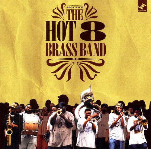 4. Hot 8 Brass Band