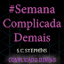 #SemanaComplicadaDemais - PlayList do Livro