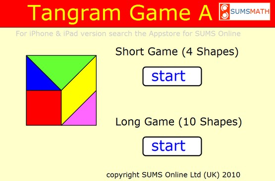 http://www.tangramgames.co.uk/tangramgameA/index.htm