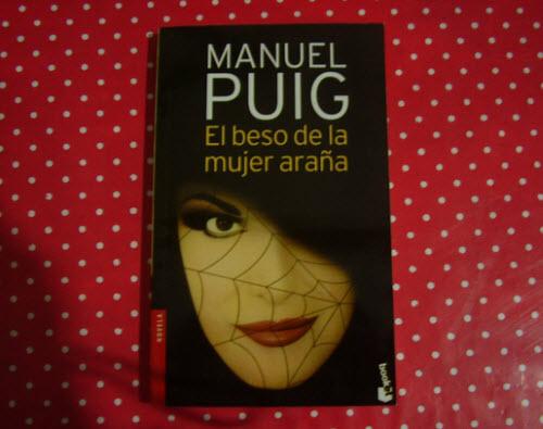 """""""El beso de la mujer araña"""", Manuel Puig"""