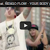 Mike & Kory Ft. Ñengo Flow - Your Body (Official Vídeo)