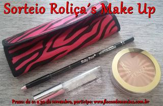 Sorteio em parceria com a Roliça´s Make up