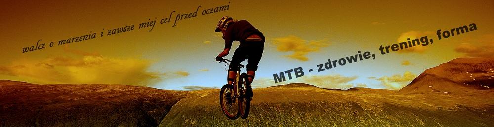 Kolarstwo górskie - trening, zdrowie, forma...