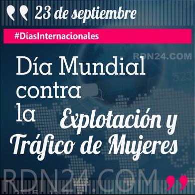 Día Mundial contra la explotación y tráfico de mujeres #DíasInternacionales