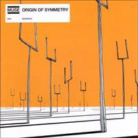 [2001] - Origin Of Symmetry [Japanese Edition]