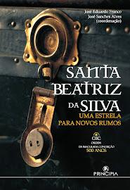 Santa Beatriz da Silva | Uma Estrela para Novos Rumos