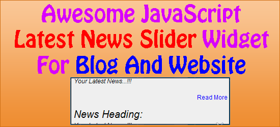 Awesome JavaScript Latest News Slider Widget For Blog And Website