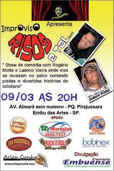 """Show de comédia  """" Improviso Risos e Tal..."""" em Embu das Artes"""