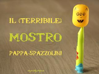 http://www.quandofuoripiove.com/2014/04/il-mostro-pappa-spazzolini-dei-piccolini.html