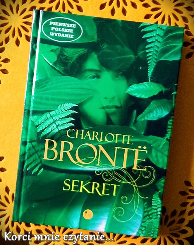"""Charlotte Brontë """"Sekret"""""""