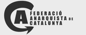 FEDERACIÓ ANARQUISTA DE CATALUNYA