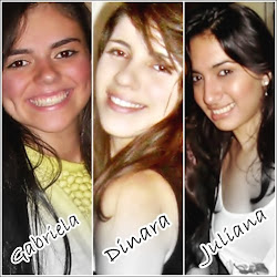 Gabriela Barboza, Dinara Batista e Juliana Carvalho.