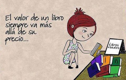 libros usados, el valor de un libro siempre va mas alla de su precio, el libro vale por lo que hay dentro, el precio de un libro, blog de frases