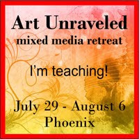 TEACHING at Art Unraveled in Phoenix, AZ