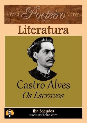 Castro Alves - Os Escravos - Iba Mendes