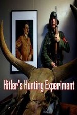 Watch Hitler's Hunting Experiment Online Free Putlocker