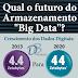 Qual a melhor tecnologia para armazenar big data?