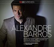 Comunicador social por formação, ator por vocação, Alexandre Barros está na .