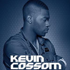 Kevin Cossom - Poured Up