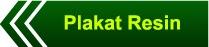 http://www.plakatblokmjakarta.com/2014/01/plakat-resin.html