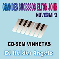 SELEÇÃO ELTON JOHN CD-SEM VINHETAS BY DJ HELDER ANGELO