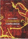 Manual de Vigilância da Leishmaniose Tegumentar Americana - 2ª ed. 2007