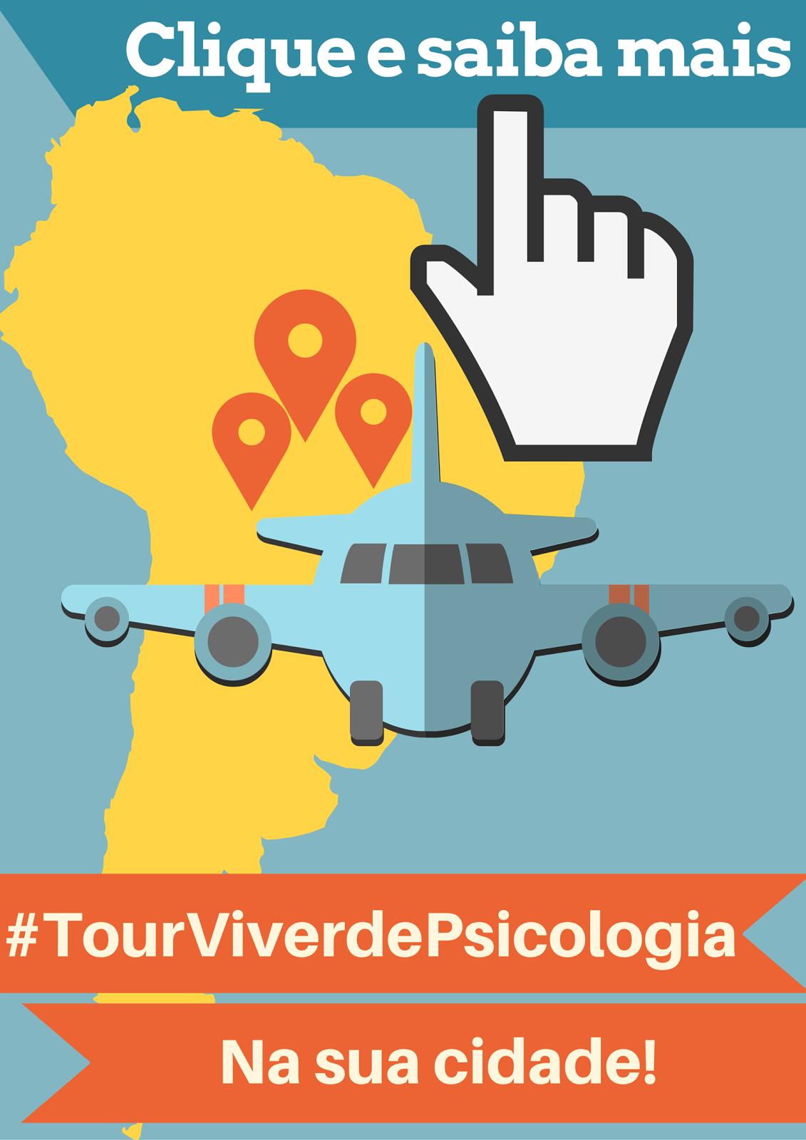 Leve o #TourViverdePsicoloiga para sua cidade!
