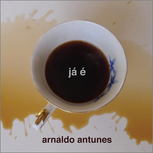 Download Arnaldo Antunes Já É Baixar CD mp3