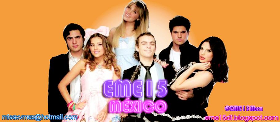 EME 15 México