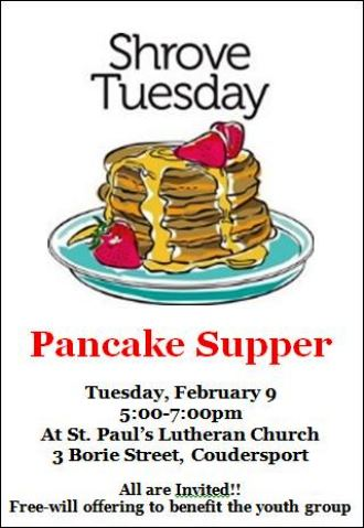 2-9 Strove Tuesday Pancake Supper