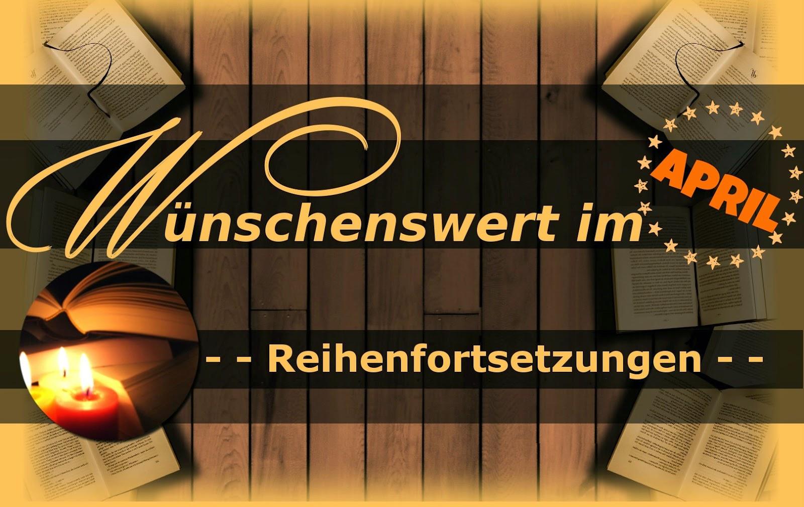 http://sarahsbuecherwelt.blogspot.com/2014/03/wunschenswert-im-april.html