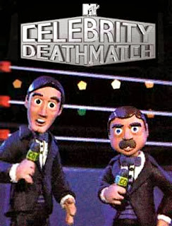 ... do Celebrity Deathmatch