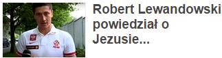 Robert Lewandowski powiedział o Jezusie