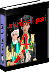 Kumpulan Judul dan Skripsi PAI Tarbiyah Volume 4
