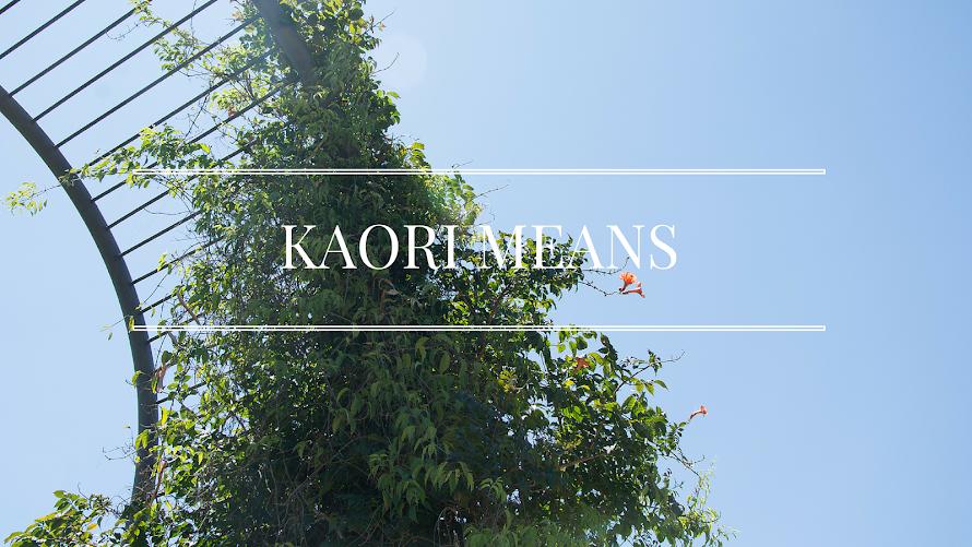 Kaori means