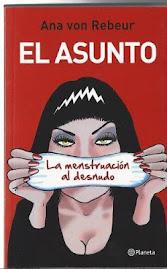 Nuevo libro! EL ASUNTO: LA MENSTRUACION AL DESNUDO- Ed Planeta