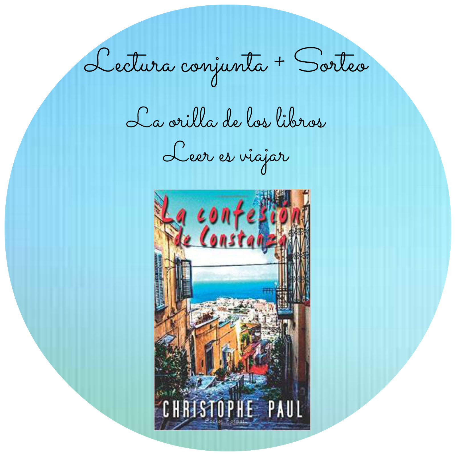 http://viajagraciasaloslibros.blogspot.com.es/2015/02/lectura-conjunta-sorteo-la-confesion-de.html