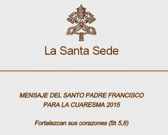 No te pierdas el Mensaje del Papa Francisco invitándonos a vivir esta Cuaresma