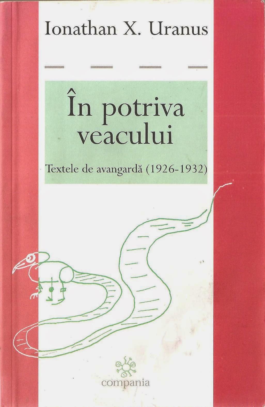 Ionathan X. Uranus poet roman, carti de avangarda, autor avangardist